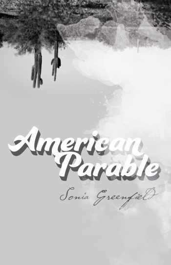 Greenfield - American Parable Cover