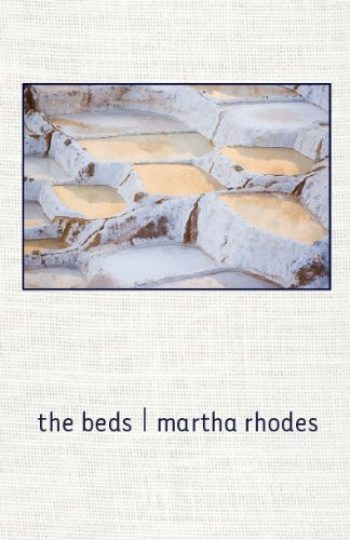 The Beds by Martha Rhodes