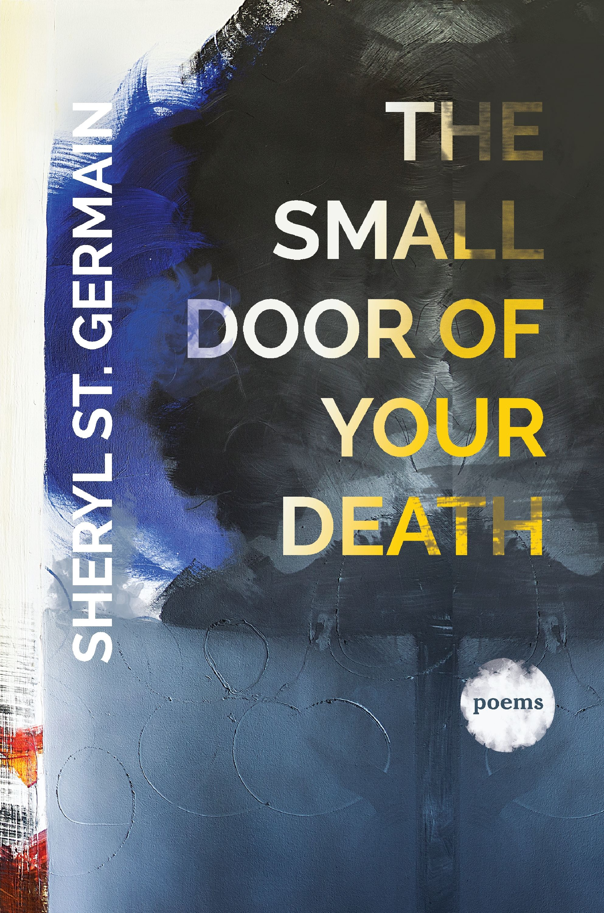The Small Door Of Your Death Autumn House Press