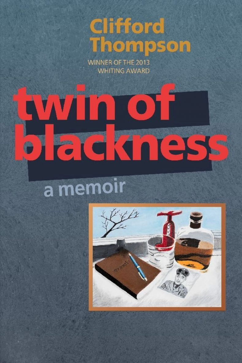 Clifford Thompson - Twin of Blackness